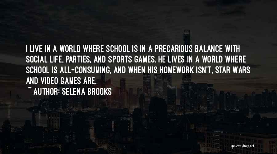 Selena Brooks Quotes 247847