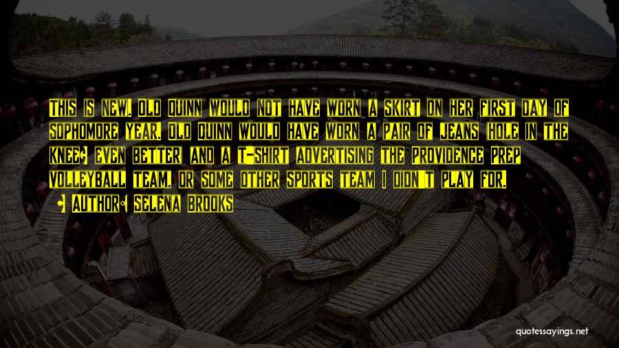Selena Brooks Quotes 363038