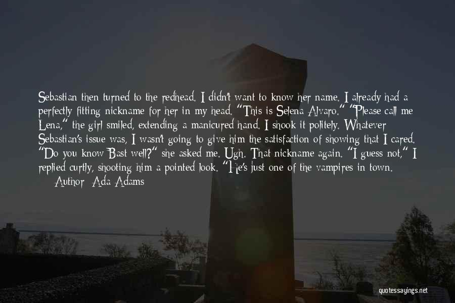 Selena's Quotes By Ada Adams