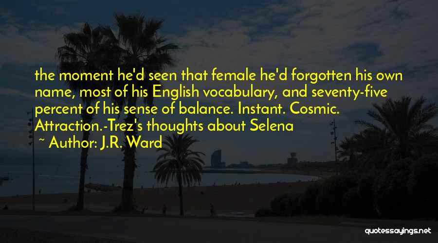 Selena's Quotes By J.R. Ward