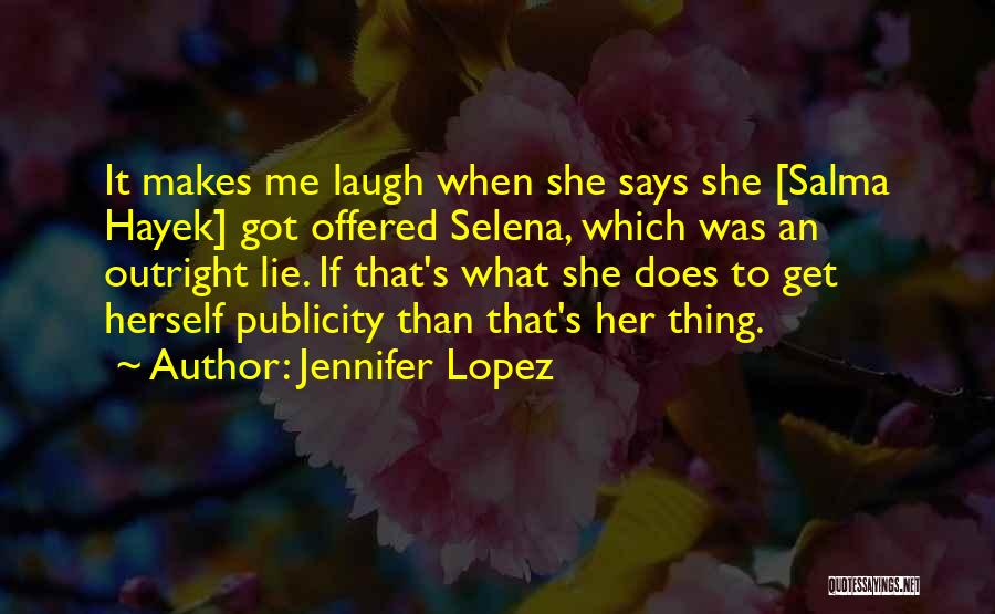 Selena's Quotes By Jennifer Lopez