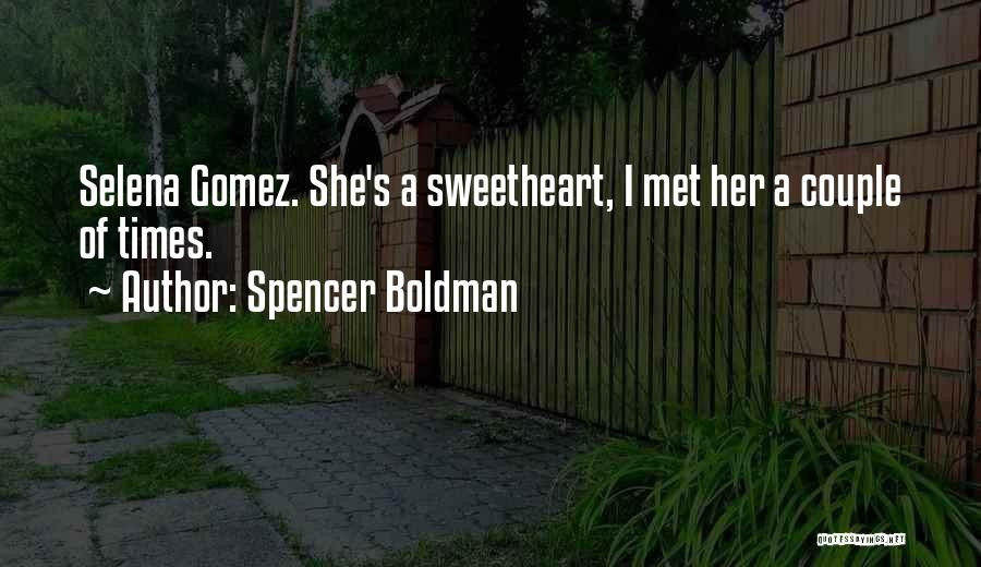 Selena's Quotes By Spencer Boldman