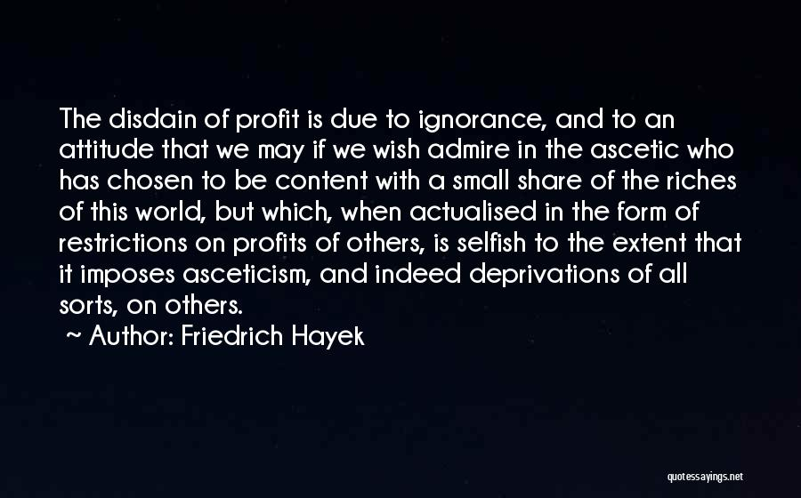 Self Actualised Quotes By Friedrich Hayek