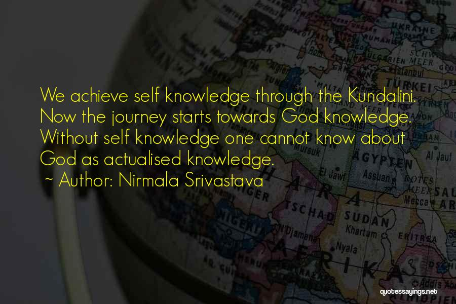 Self Actualised Quotes By Nirmala Srivastava