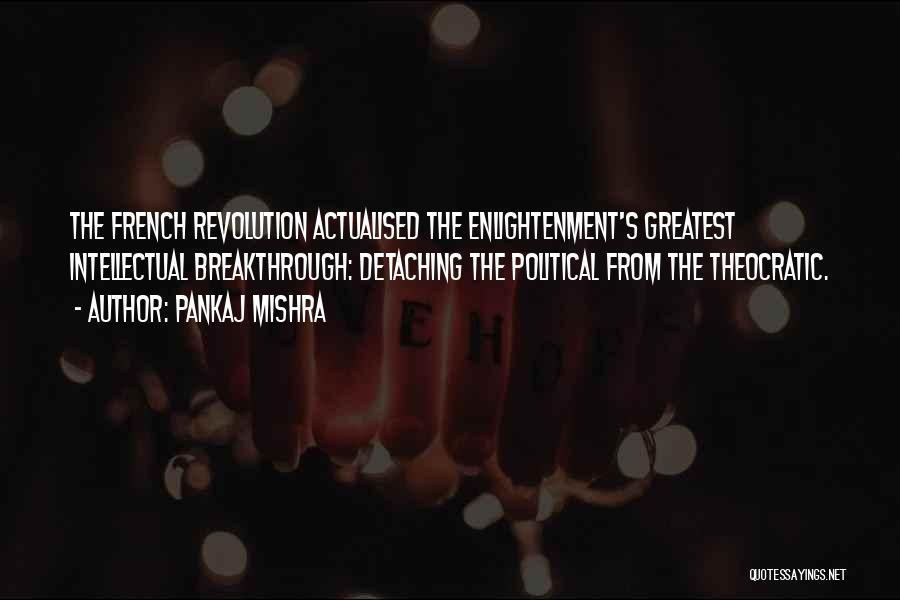 Self Actualised Quotes By Pankaj Mishra
