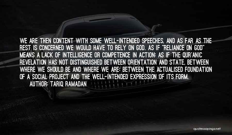 Self Actualised Quotes By Tariq Ramadan