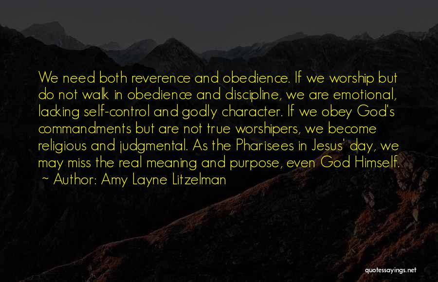 Self And God Quotes By Amy Layne Litzelman