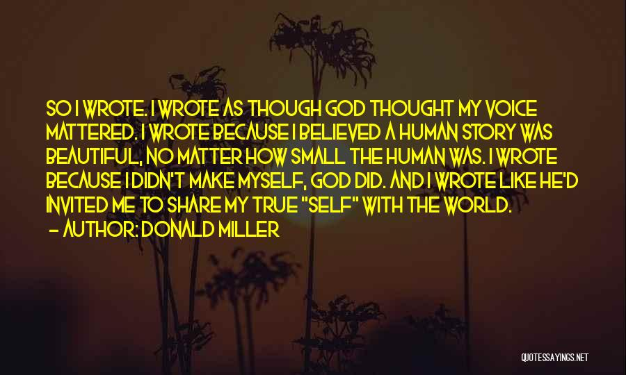 Self And God Quotes By Donald Miller
