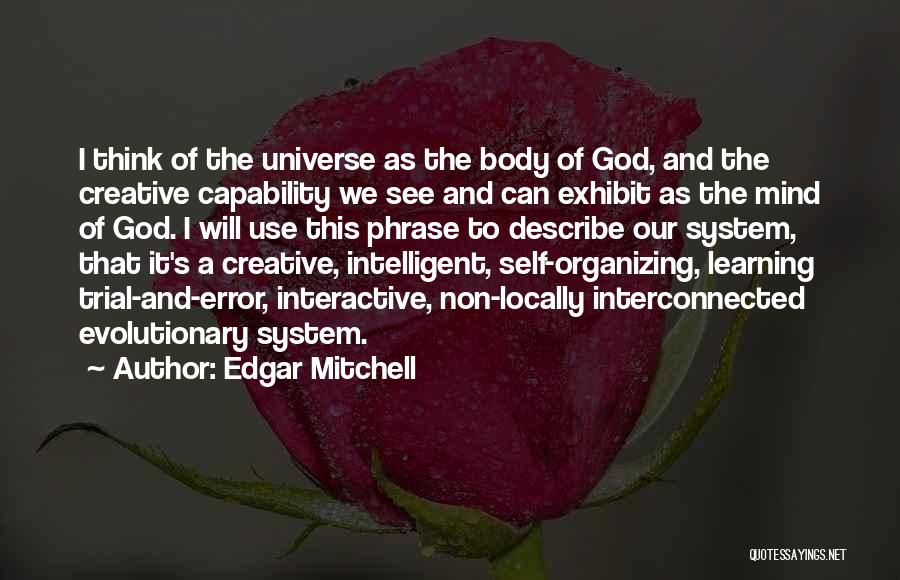 Self And God Quotes By Edgar Mitchell