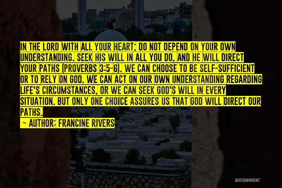 Self And God Quotes By Francine Rivers
