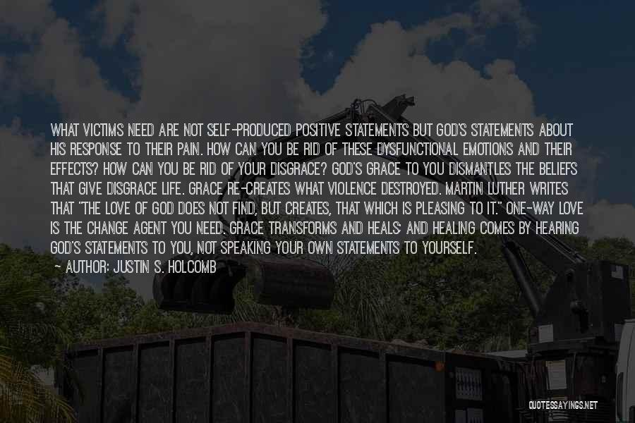 Self And God Quotes By Justin S. Holcomb