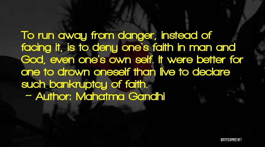 Self And God Quotes By Mahatma Gandhi