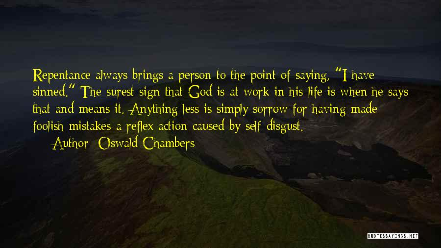 Self And God Quotes By Oswald Chambers