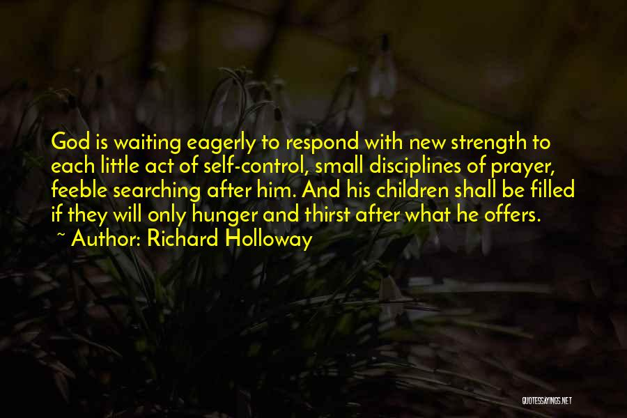 Self And God Quotes By Richard Holloway