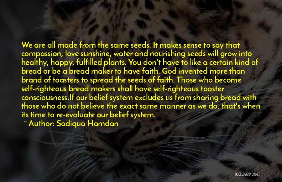 Self And God Quotes By Sadiqua Hamdan