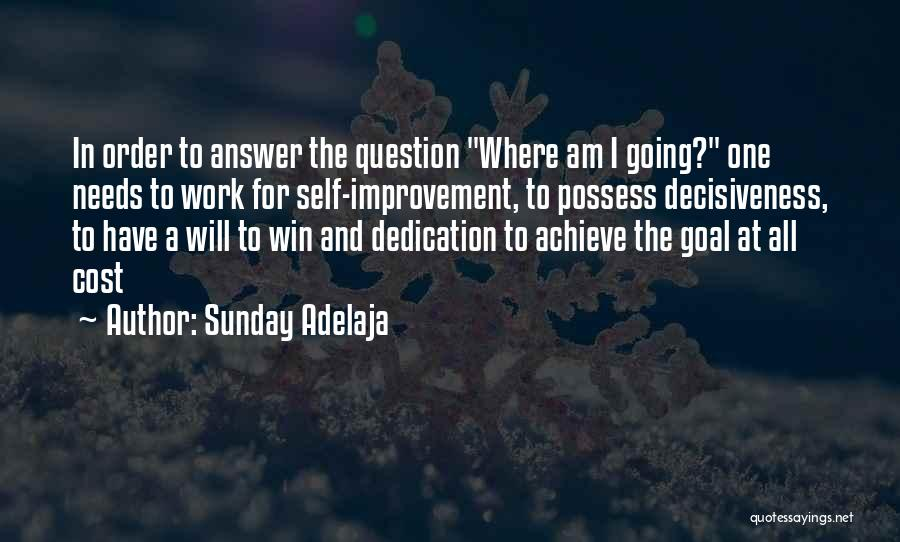 Self And God Quotes By Sunday Adelaja
