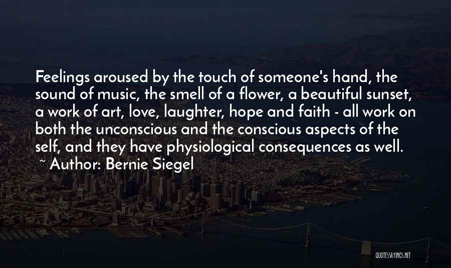 Self And Music Quotes By Bernie Siegel