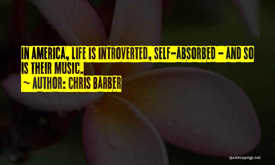 Self And Music Quotes By Chris Barber