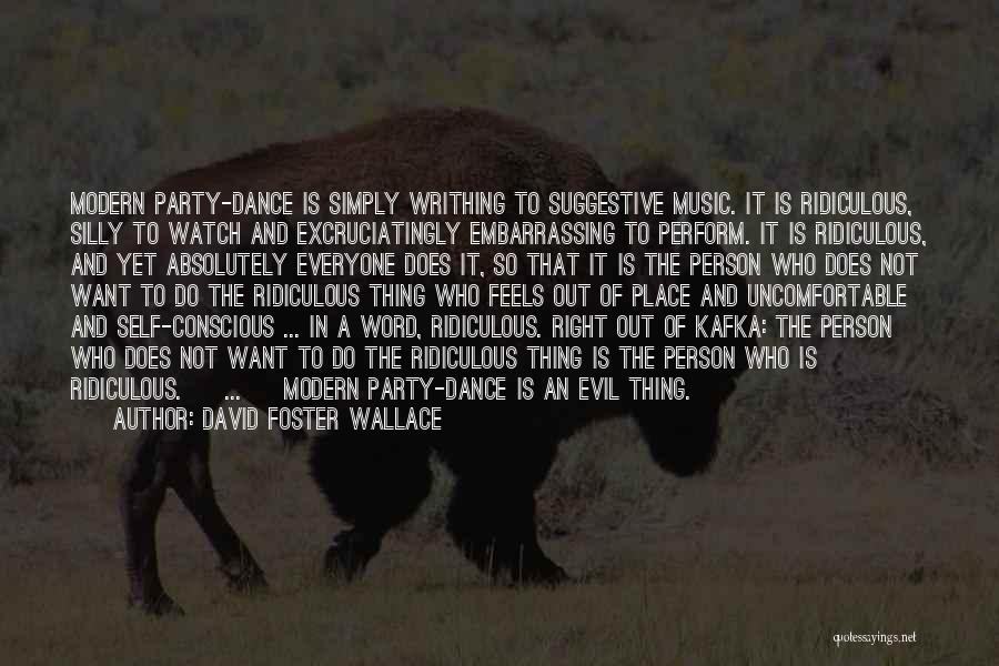 Self And Music Quotes By David Foster Wallace