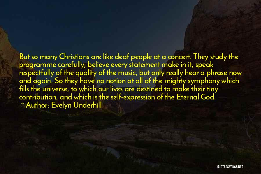 Self And Music Quotes By Evelyn Underhill