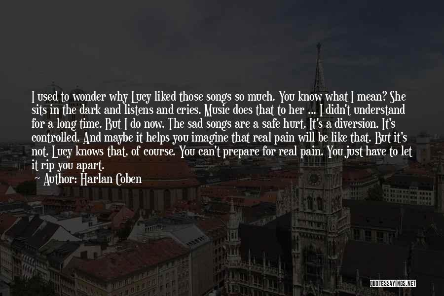 Self And Music Quotes By Harlan Coben