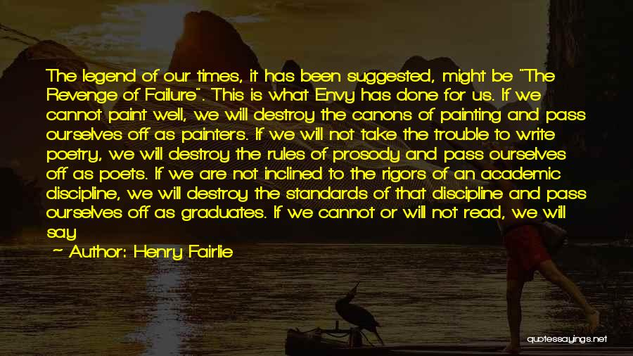 Self And Music Quotes By Henry Fairlie
