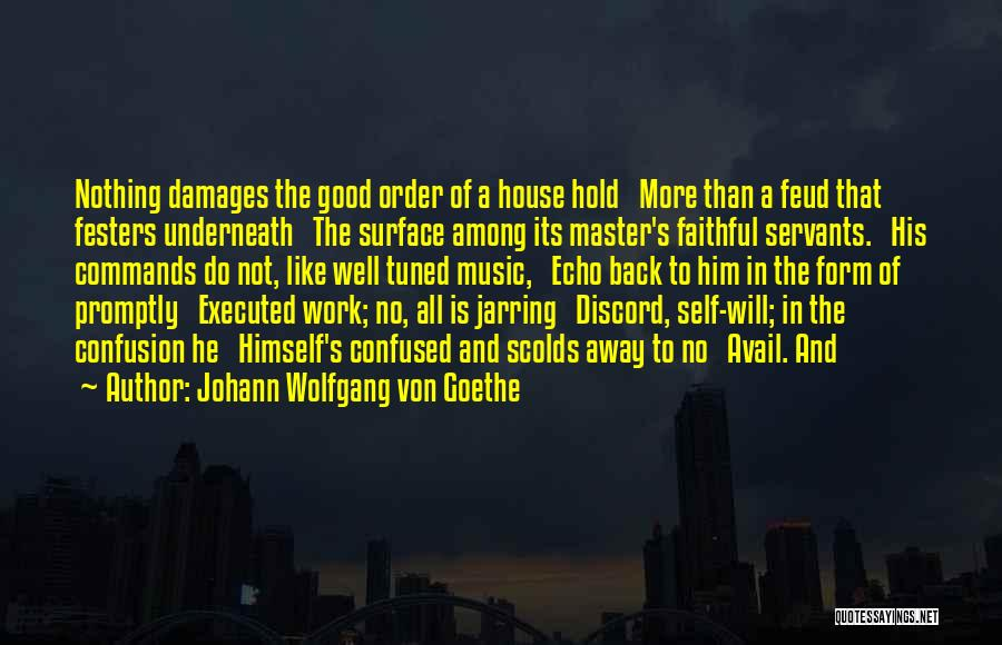 Self And Music Quotes By Johann Wolfgang Von Goethe