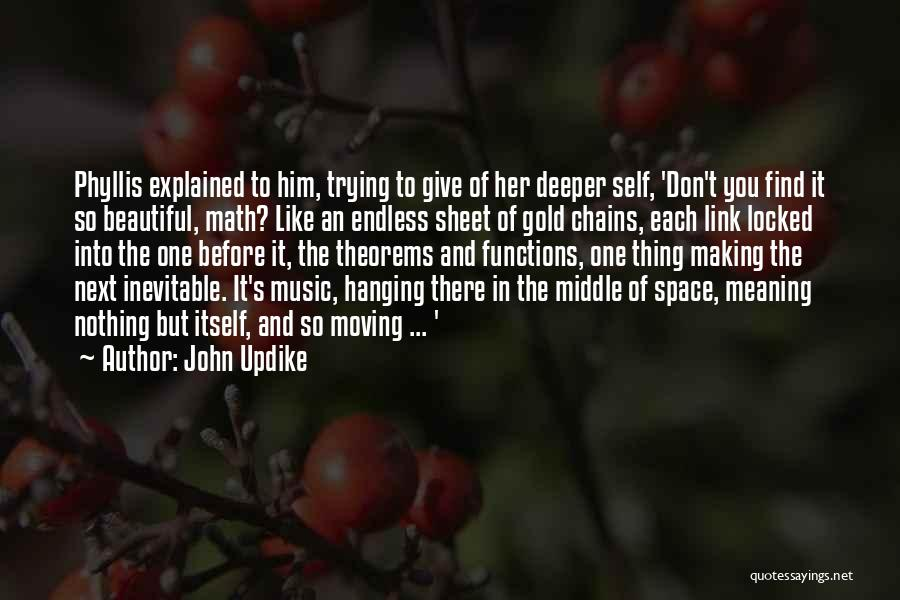 Self And Music Quotes By John Updike