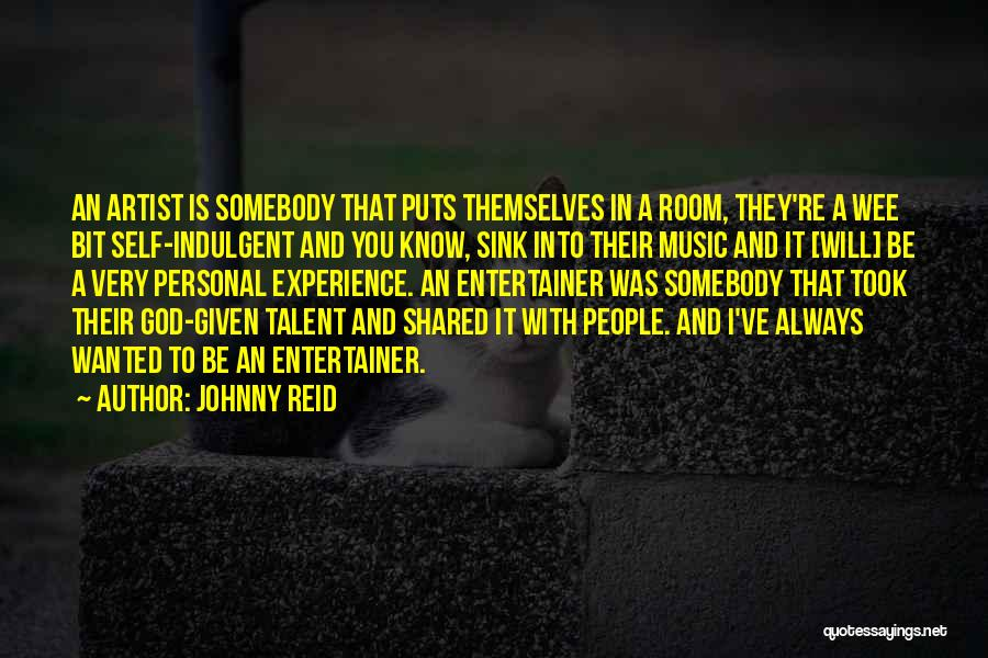 Self And Music Quotes By Johnny Reid