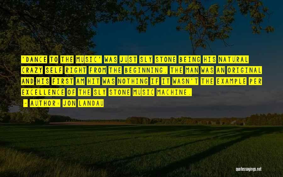 Self And Music Quotes By Jon Landau