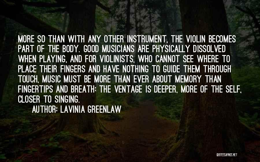 Self And Music Quotes By Lavinia Greenlaw