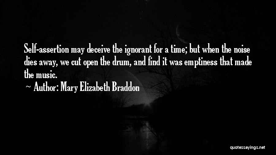 Self And Music Quotes By Mary Elizabeth Braddon