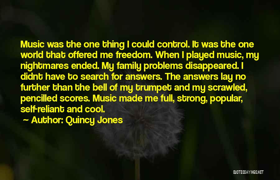 Self And Music Quotes By Quincy Jones
