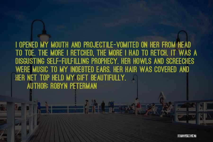 Self And Music Quotes By Robyn Peterman