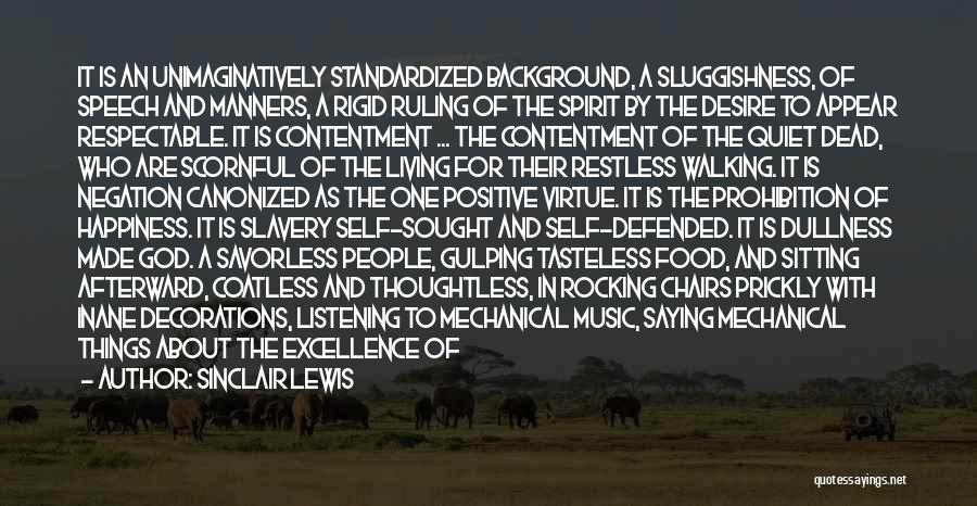 Self And Music Quotes By Sinclair Lewis