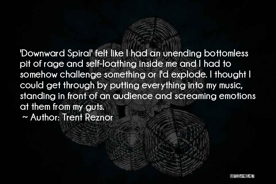 Self And Music Quotes By Trent Reznor