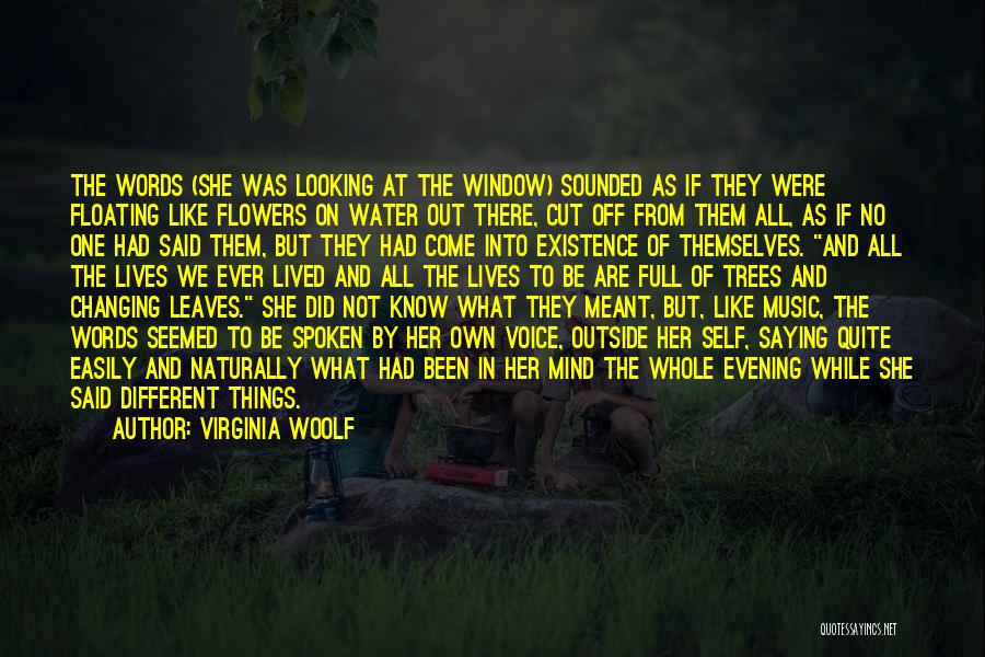 Self And Music Quotes By Virginia Woolf