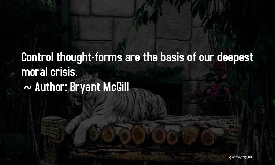 Self Attitude Quotes By Bryant McGill