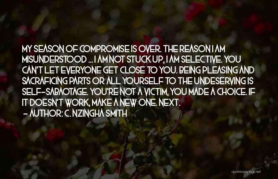 Self Attitude Quotes By C. Nzingha Smith