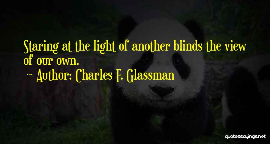 Self Attitude Quotes By Charles F. Glassman