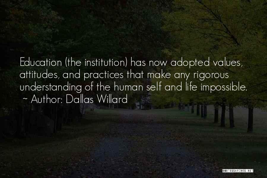 Self Attitude Quotes By Dallas Willard