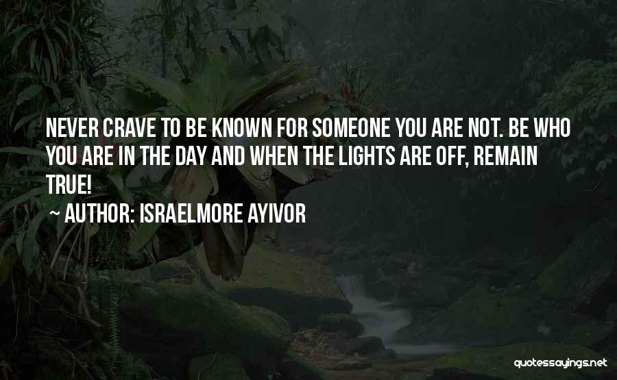 Self Attitude Quotes By Israelmore Ayivor