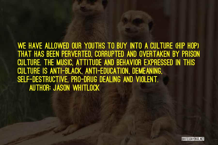 Self Attitude Quotes By Jason Whitlock