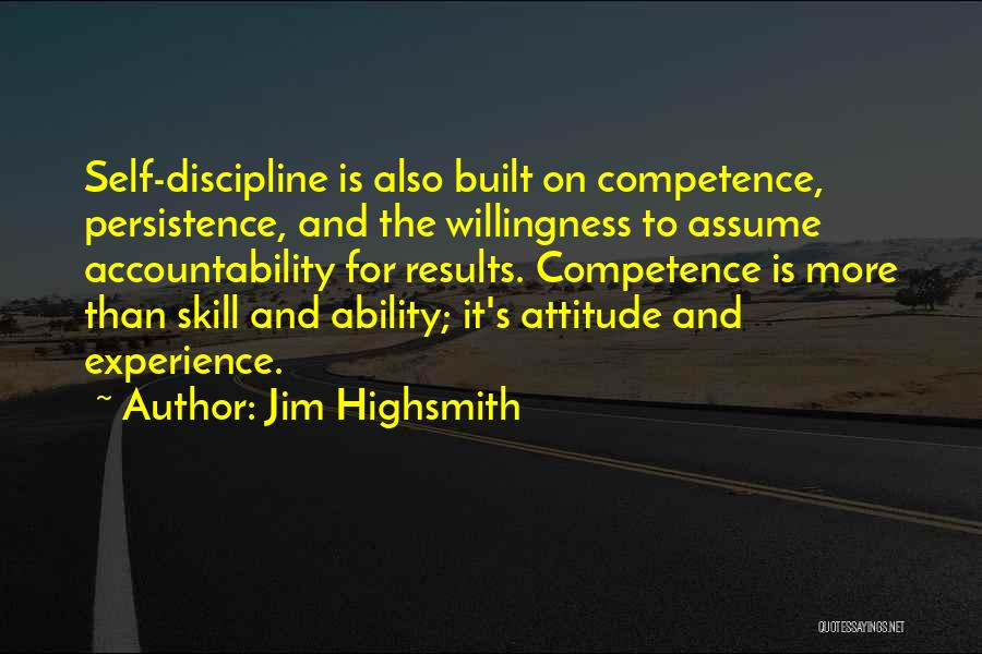 Self Attitude Quotes By Jim Highsmith