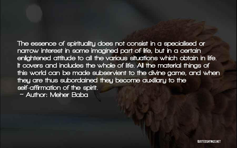 Self Attitude Quotes By Meher Baba