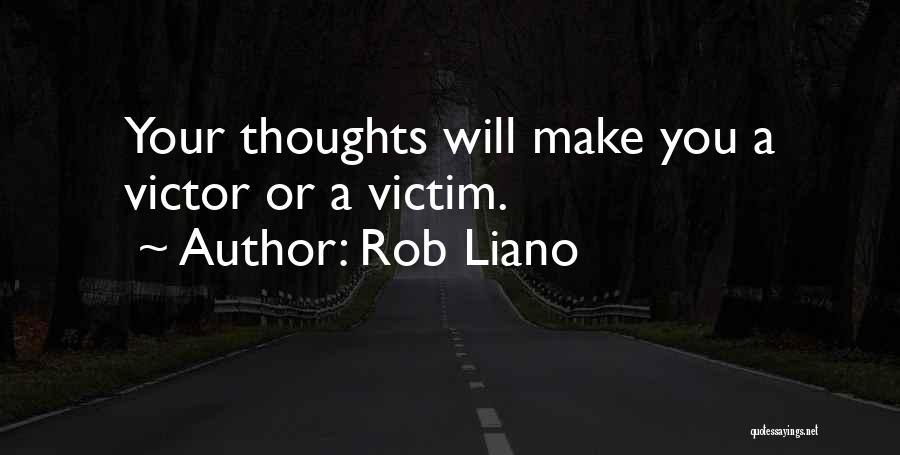 Self Attitude Quotes By Rob Liano
