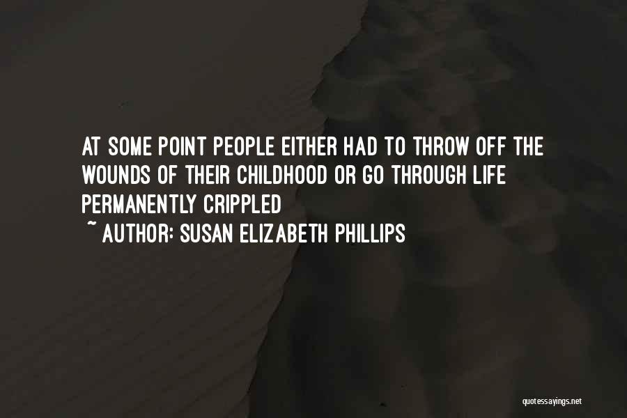 Self Attitude Quotes By Susan Elizabeth Phillips