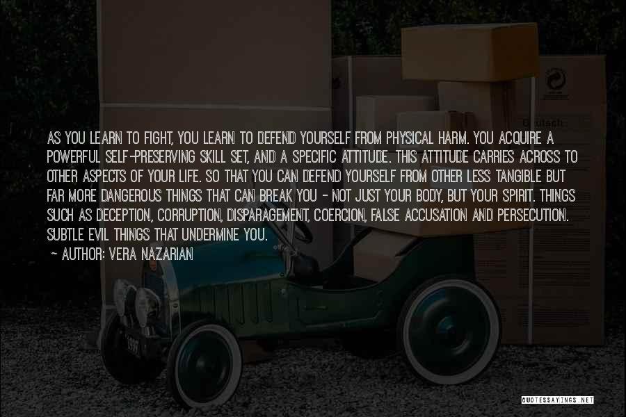 Self Attitude Quotes By Vera Nazarian