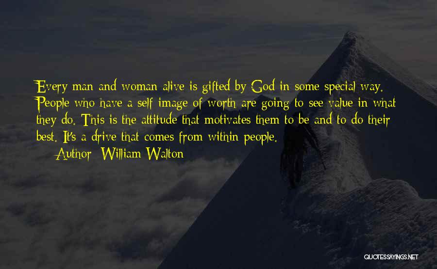Self Attitude Quotes By William Walton