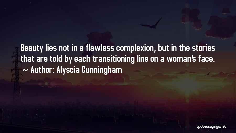 Self Beauty Quotes By Alyscia Cunningham